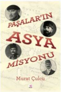 Paşalar'In Asya Misyonu