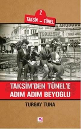 Taksim'den Tünele Adım Adım Beyoğlu