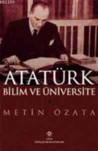Atatürk Bilim ve Üniversite Ciltli