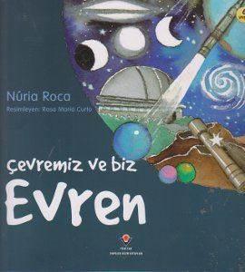 Erken Çocuk Kitaplığı: Çevremiz ve Biz