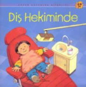 Erken Çocuk Kitaplığı:Diş Hekiminde