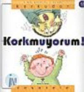 Erken Çocuk Kitaplığı:Korkudan Cesarete Korkmuyorum