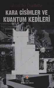 Kara Cisimler ve Kuantum Kediler