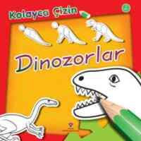 Kolayca Çizin Dinozorlar