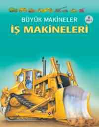 Büyük Makineler İş Makineleri