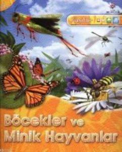 Kaşifler Böcekler ve Minik Hayvanlar