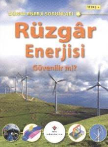 Dünya Enerji Sorunları Rüzgar Enerjisi Güvenilir Mi