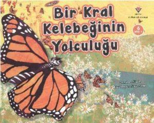 Bir Kral Kelebeğin Yolculuğu 6 Yaş