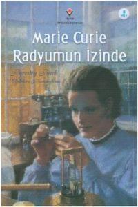 Marie Curie Radyumun İzinde
