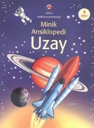 Minik Ansiklopedi-Uzay 8 Yaş-(Ciltli)