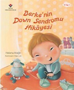 Berke'nin Down Sendromu Hikayesi