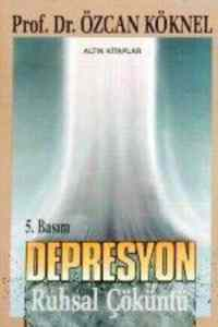 Ruhsal Çöküntü Depresyon