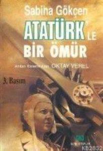 Atatürk'le Bir Ömür