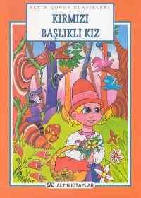 Altın Çocuk Klasikleri Kırmızı Başlıklı Kız (Altın