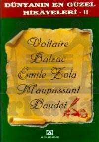 Dünyanın En Güzel Hikayeleri II (Fransız Edebiyatı)