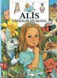 Altın Çocuk Klasikleri Alice Harikalar Ülkesinde