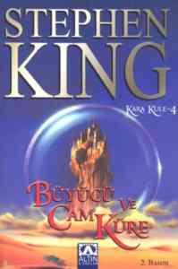 Büyücü ve Cam Küre (Kara Kule 4)