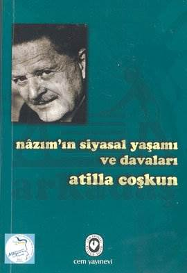 Nazim'İn Siyasal Yaşami Ve Davalari