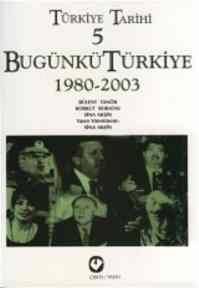 Türkiye Tarihi 5. Cilt Bugünkü Türkiye 1980 - 1995