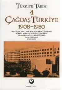Türkiye Tarihi 4 Çağdaş Türkiye 1908-1980