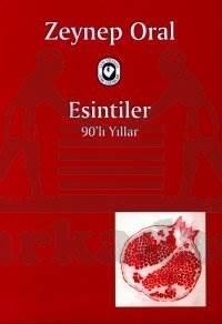Esintiler - 90'Li Yillar
