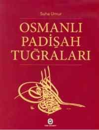 Osmanlı Padişah Tuğraları