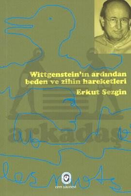Witgenstein'İn Ardindan Beden Ve Zihniyet Hareketle