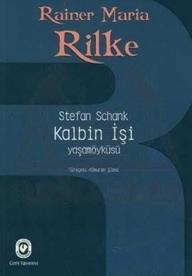 Kalbin İşi / Yaşamöyküsü – Rilke