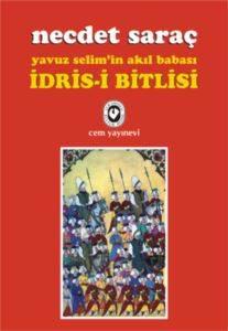 Yavuz Selim'in Akıl Babası İdris-i Bitlisi