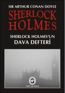 Sherlock Holmes Sherlock Holmes'un Dava Defteri