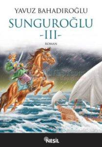 Sunguroğlu - III