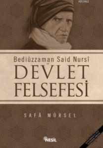 Bediüzzaman Said Nursi ve Devlet Felsefesi