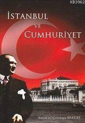 İstanbul Ve Cumhur ...