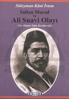 Sultan Murad Ve Ali Suavi Olayı