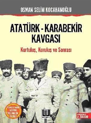 Atatürk  Karabekir Kavgası