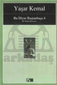 Bu Diyar Baştanbaşa - 4