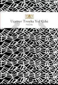 Uçuyor Troyka Yel Gibi - Adam Şiir Klasikleri