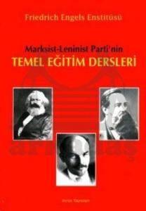 Marksist - Leninist Parti'ninTemel Eğitim Dersleri