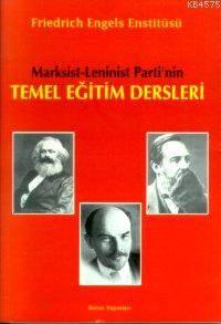 Marksist Leninist Partinin Temel Eğitim Dersleri