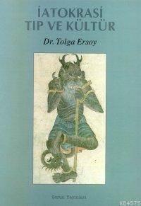 İatokrasi - Tıp Ve Kültür