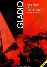Gladio: Nato'nun Gizli Terör Örgütü