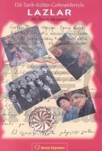 Lazlar Dil-Tarih-Kültür-Gelenekleriyle