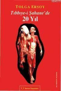 Tıbbiye-Î Şahane´De! 20 Yıl