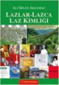 Lazlar-Lazca Laz Kimliği