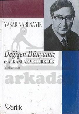 Değişen Dünyamız (Balkanlar ve Türklük) Gezi Notları