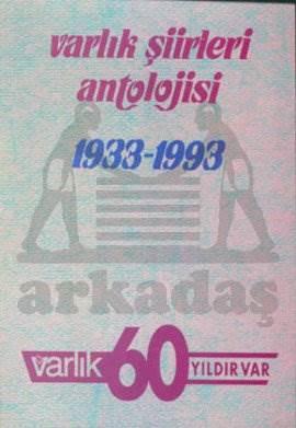 Varlık Şiirleri Antolojisi 1933 - 2008