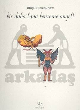 Bir Daha Bana Benzeme Angel!