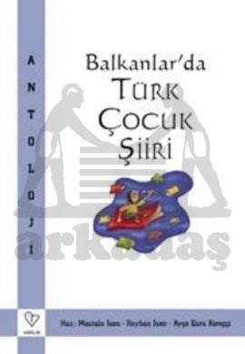 Balkanlar'da Türk Çocuk Şiiri