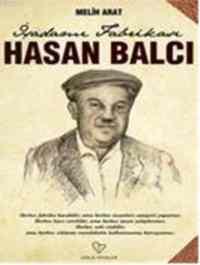 İşadamı Fabrikası Hasan Balcı