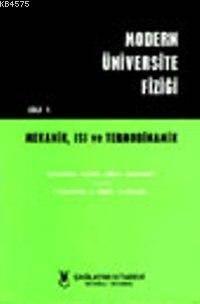 Modern Üniversite Fiziği Cilt: 1 Mekanik, Isı ve Termodinamik Problemleri